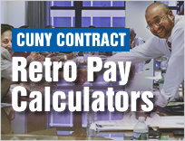 Salary increase and Retro Pay calculators for CUNY members.