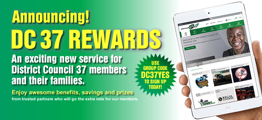 To join DC 37 Rewards, CLICK HERE and type group code DC37YES.